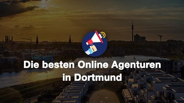Beste Online Marketing Agentur Dortmund